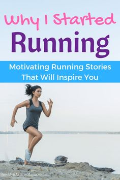 Why I Started Running + Motivating Running Stories That Will Inspire You - Brooklyn Active Mama Running For Beginners, How To Start Running, Running Tips, How To Run Faster, Trail Running, Nordic Walking, Running Inspiration, Fitness Inspiration, Running Motivation