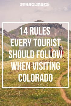 If you're visiting Colorado, here are a few 'rules' that you should follow during your visit. #OutThereColorado #Travel #Colorado #ColoradoVacation #ColoradoSprings #Denver #Breckenridge #RockyMountainNationalPark #Mountains #Adventure #ColoradoFall #ColoradoPhotography #ColoradoWildlife #Mountains #Explore #REI #optoutside #Hike #Explore #Vacation Visit Colorado, Colorado Hiking, Colorado Springs, Rocky Mountain National Park, Best Hikes, Hiking Gear, Wildlife, Vacation, Explore