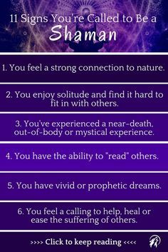 Were you born to be a Shaman, or medicine man or woman? These 11 unusual signs will reveal the answer you've been searching for.
