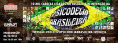 """.: Superloft recebe """"10 mil psicodélicos: A Exposição da Psicodelia Brasileira"""""""