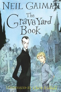 GSTBA FICTION GRADES 6-8 WINNER 2011: The Graveyard Book by Neil Gaiman