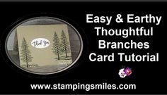 cardmaking video tutorial: Easy and Earthy Thoughtful Branches Card Tutorial