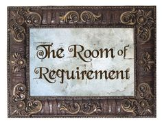 Room of Requirement - Harry Potter Inspired Foam Board Signs by ForbiddenForest on Etsy https://www.etsy.com/listing/153353898/room-of-requirement-harry-potter
