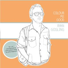 Color Me Good Ryan Gosling Coloring Book, so funny @TodaysMama.com