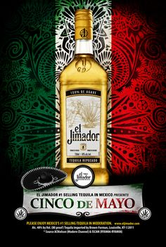Proudly showing its origin is from Mexico and showing you that if you want true authentic tequila, El Jimador is the way to go