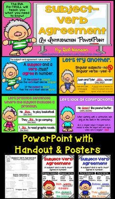 Subject-Verb Agreement tends to be a dull topic for students... but this engaging, interactive PowerPoint can make learning this topic more fun! It also includes a PowerPoint companion handout, so students can record their answers on the PowerPoint as you advance through the PowerPoint. Posters are included, as well!