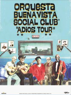 Buena Vista Social Club Afro Cuban, Social Club, Happy Thoughts, Good Music, Jazz, Concerts, Tours, World, Cigar Bar