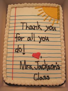 "Notebook Paper - Half Sheet Cake iced in Buttercream. Given as end of the year gifts to the ""unsung"" heros your childrens school.the office staff, cafeteria staff, custodial staff and the REACH teachers (Art, Music, PE and Spanish). Paper Cake, Cake Art, Teacher Appreciation Gifts, Teacher Gifts, Volunteer Appreciation, Student Gifts, Cupcakes, Cupcake Cakes, Teacher Cakes"