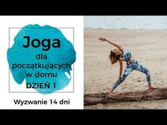 "Joga dla początkujących. Jak zacząć i w ogóle po co. W co się ubrać, co zabrać i jak się zachować. Czyli ""Joga - jak zacząć?"" w pigułce ;) Just Do It, Pilates, Health Fitness, Cardio, Sports, Youtube, Workouts, Diets, Health And Wellness"