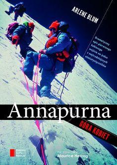 """""""Annapurna. Góra kobiet"""" Arlene Blum to dramatyczny opis pierwszego kobiecego wejścia na jeden z najtrudniejszych ośmiotysięczników. To jedna z najinteligentniejszych książek na temat himalaizmu i fascynujący opis zarządzania grupą indywidualistek. Książka znalazła się na liście magazynu """"Fortune"""" – The 75 Smartest Business Books We Know, zaś """"National Geographic Adventure Magazine"""" wybrał ją jako jedną ze 100 najlepszych przygodowych książek wszech czasów."""