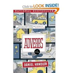 Amazon.com: Adverbs: A Novel (9780060724429): Daniel Handler: Books