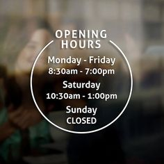 Opening Hours Times Sign - Self Adhesive Shop Window Sticker Decal - Design O #SignDeco