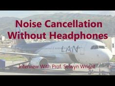 Noise and Sound Cancellation without Headphones.
