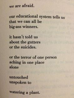 Excerpted from: Love is a Dog from Hell by Charles Bukowski