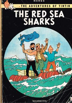 The Adventures of Tintin: The Red Sea Sharks (1958) by Herge. Finished 20th Nov 2016.