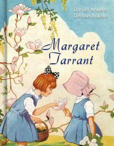 Margaret Tarrant: 95+ Children's Illustrations by Daniel Ankele. $4.37. Author: Denise Ankele. Publisher: Ankele Publishing, LLC (June 26, 2011)