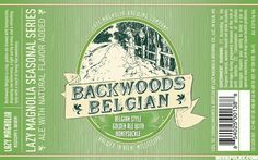 Lazy Magnolia Backwoods Belgian returns, Song of the South to debut - #craftbeer