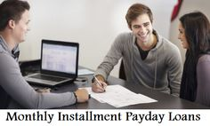 Monthly Installment Payday Loans — Feasible Monetary Support For Meeting Urgent Expenses! — Medium