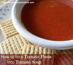 How To Make Tomato Soup from Tomato Paste Wie man Tomatensuppe aus Tomatenmark macht Best Tomato Soup, Cream Of Tomato Soup, Canned Tomato Soup, Tomato Pasta Sauce, Tomato Basil Soup, Tomato Tomato, Tomato Paste Uses, Tomato Paste Recipe, Chicken Broth Recipes