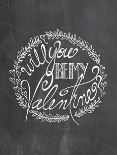 Will You Be My Valentine Chalkboard Printable Art by LaineStudios
