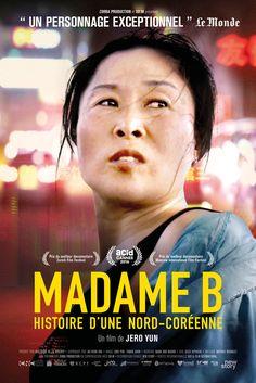 Madame B. Histoire d'une Nord-Coréenne - film 2016 - AlloCiné