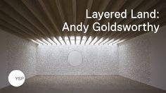 Layered Land was produced to coincide with the  extraordinary 2007 exhibition at YSP which brought together an unprecedented range of work by Andy Goldsworthy, forming one of the largest and most ambitious projects ever curated at Yorkshire Sculpture Park.   Directed by Johanna McTiernan, 2007