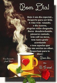 Foto: Bom Dia!_____________ Hoje é um dia especial... Desperte para ser feliz. A vida vem raiando, o dia nasceu, alegrias estão chegando, flores desabrochando, pássaros cantado, tem café na mesa, tem tanta gente acordando e tem aquelas que com um sorriso no olhar, despertam para te dizer; Bom dia ou Eu Te amo! Tenha um dia de radiante alegria , de muita paz , realizações e amor_______________ Bom dia!__________ Album, Garden, Good Morning Photos, Good Morning Images, Cute Good Morning Messages, Being Happy, Dawn, Messages, Garten