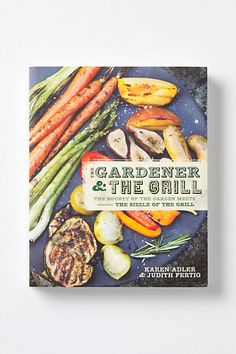gardener and the grill cookbook