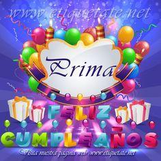 Felicitaciones de cumpleaños parauna prima   Prima Feliz Cumpleaños - Imagenes para etiquetar y Compartir