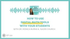 How to Use Digital Math Tools With Your Students with Naomi Church - Easy EdTech Podcast 110 - Class Tech Tips Math Tools, Teacher Tools, Maths Puzzles, Puzzles For Kids, Canvas Learning, Blended Learning, Science Resources, Student Engagement, Math Classroom