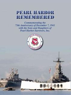 (White) Harbor Remembered: Commemorating the 75th Anniversary of December 7, 1941 With the Sons and Daughters of Pe... (Hardcover)