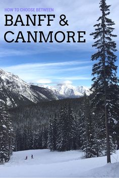 Heading to the Rocky Mountains, but can't decide whether to stay in Banff or Canmore, Alberta? Here's a great guide to help you pick between them!