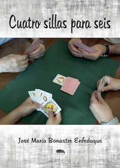 Cuatro sillas para seis – José María Bonastre