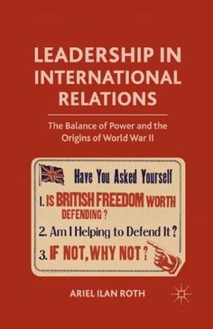 Leadership in International Relations:The Balance of Power and the Origins of World War II
