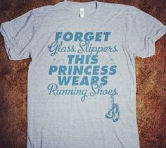 T-Shirt Design: Forget glass slippers, this Princess wears running shoes.