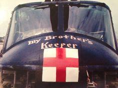 My Brother's Keeper. Slogan on a medevac Huey in Vietnam.