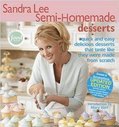 Sandra Lee Semi-Homemade Desserts: Sandra Lee
