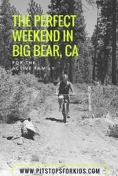 Summer in Big Bear with kids - Pitstops for Kids
