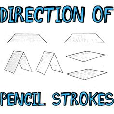 'How to Use the Direction of Your Pencil Strokes for Better Drawings...!' (via drawinghowtodraw.com)