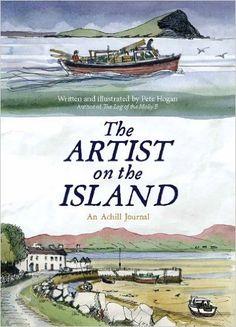 The Artist on the Island: An Achill Journal: Peter Hogan: 9781908308498: Amazon.com: Books
