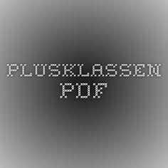 Plusklassen.pdf Classroom, Teacher, School, Dyslexia, First Grade, Professor, Schools