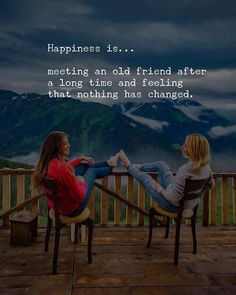 happy quotes & We choose the most beautiful Meeting an old Friend after Long Time - Happiness Quotes for you.Meeting an old Friend after Long Time - Happiness Quotes most beautiful quotes ideas