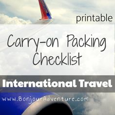 Carryon Packing Checklist for International Travel - Bonjour Adventure Packing Checklist, Packing Tips For Travel, Travel Essentials, Travel Hacks, Travel Ideas, Traveling Tips, Travel Photos, Travelling, Packing Ideas