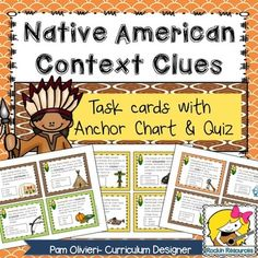 Native American Context Clues, Anchor Chart, and Quiz1.  Anchor Chart-  Project on smart board or print as a poster and place it in a center.2.  25 Context Clues Task Cards with answer sheet.  Great for centers!3.  Quiz4.  Answer KeyThe information for the Native American context clues are divided up into 5 regions and are color coded-  Eastern Woodlands, Southwest, Northwest Coast, Great Plains, Southeast.