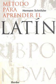 Método para aprender Latín - Schnitzler Herman - gloria.tv