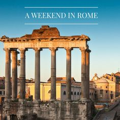 A weekend in Rome   @hellotravelcand