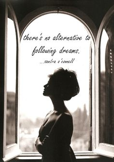 There's no alternative to following dreams. #Quote #Dreams #Life