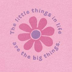 Little things are the big things!
