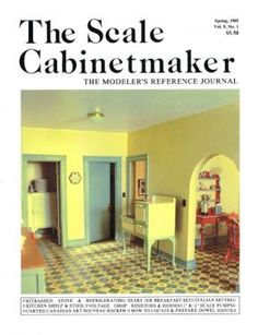 Changing Times: 1 1930 Americana Kitchen. Complete plans, patterns, and instructions for an Sears Roebuck Economy Breakfast Set, utility furniture, kitbash of a 1930 GE Electric Refrigerator, and a 1930 Windsor Insulated Oven Gas Range. TSC Vol. 9 No. 1 The Scale Cabinetmaker 9:1 (Issue available as downloadable pdf).