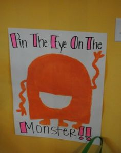 Monster Party ideas. Pin the eye on the monster game
